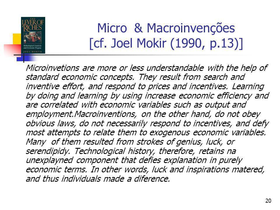 Micro & Macroinvenções [cf. Joel Mokir (1990, p.13)]